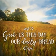 Give Us This Day Our Daily Bread Trivet