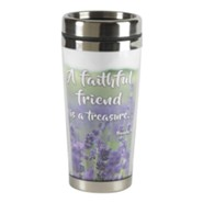 A Faithful Friend is a Treasure Stainless Steel Travel Mug