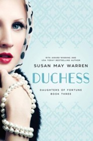 Duchess, Daughters of Fortune #3