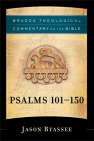 Psalms 101-150 (Brazos Theological Commentary on the Bible) - eBook