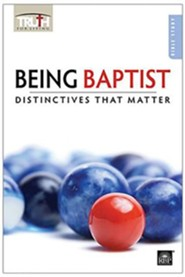 Truth for Living: Being Baptist