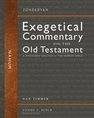 Nahum: Zondervan Exegetical Commentary on the Old Testament [ZECOT]