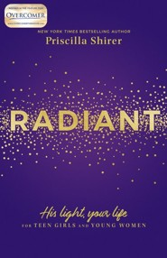 Radiant: His Light, Your Life