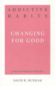 Addictive Habits: Changing for Good