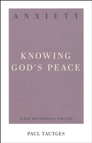 Anxiety: Knowing God's Peace