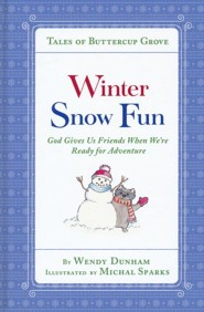 Winter Snow Fun: God Gives Us Friends When We're Ready for Adventure