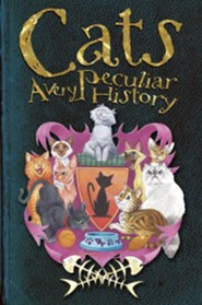 Cats: A Very Peculiar History