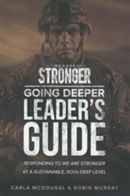 We Are Stronger: Going Deeper Leader's Guide
