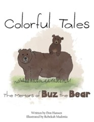 Colorful Tales: The Memoirs of Buz the Bear - eBook