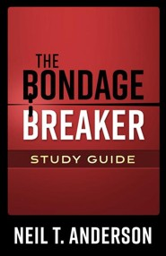 The Bondage Breaker Study Guide, revised and updated