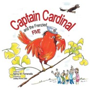 Captain Cardinal and the Frenzied Five - eBook