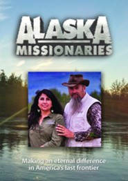 Alaska Missionaries: Passion and Purpose [Streaming Video Rental]