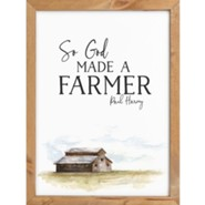 So God Made A Farmer Framed Art