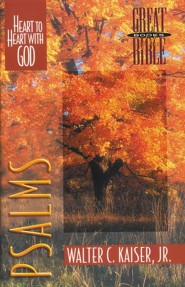 Psalms: Heart to Heart with God Great Books of the Bible Series