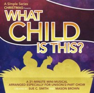 What Child Is This: A Simple Series Christmas (Listening CD)