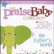 The Praise Baby Collection: My Father's World, CD