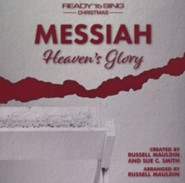 Messiah (Heaven's Glory): A Ready to Sing Christmas, Listening CD