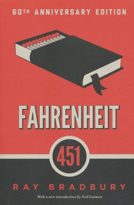 Fahrenheit 451, A Novel   -     By: Ray Bradbury