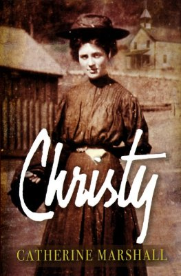 Christy: 50th Anniversary Edition, Hardcover   -     By: Catherine Marshall
