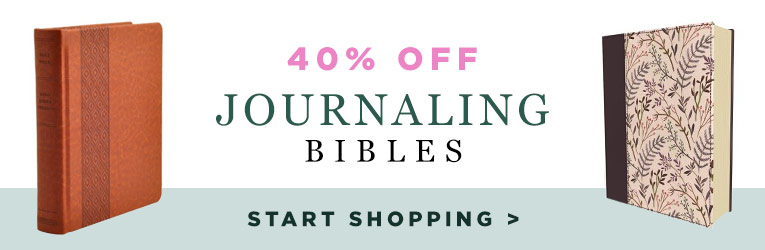 40% off Journaling Bibles