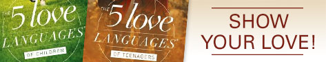 5 Love Languages of Children, Teens - Revised