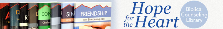 Hope for the Heart Biblical Counseling Library from June Hunt