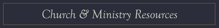 Church & Ministry Resources