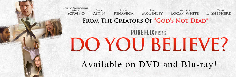 Do You Believe? DVD & Blu-ray