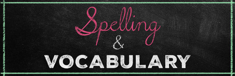 Spelling & Vocabulary Curriculum
