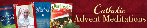 Advent Meditations for Catholics