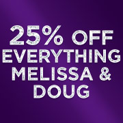25% of EVERYTHING Melissa & Doug