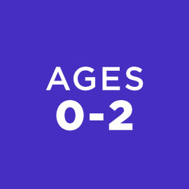 Ages 0-2