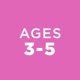 Ages 3-5