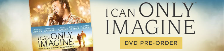 I Can Only Imagine DVD Pre-order