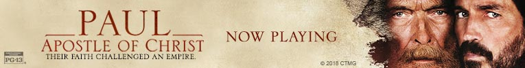 Paul Apostle of Christ- Now Playing