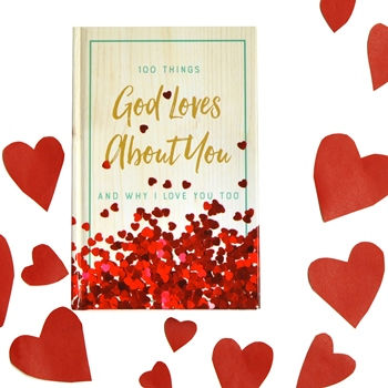 Gift Book 100 Things God Loves About You