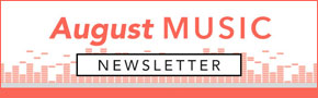 August Christian Music Newsletter