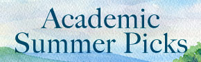 Christian Academics- Summer Picks