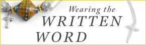 Christian Jewelry- Wearing the Written Word