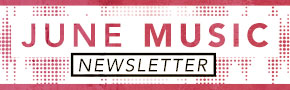 June Music Newsletter