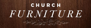 Church Furniture & Sanctuary Supplies