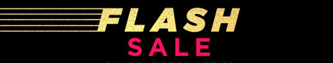 Flash Sale- Two Days Only!
