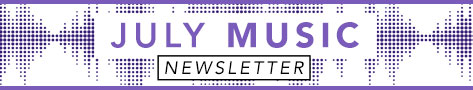 July Music Newsletter