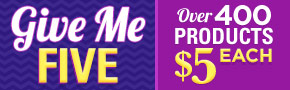 Give Me Five! $5 Sale thru 2/20