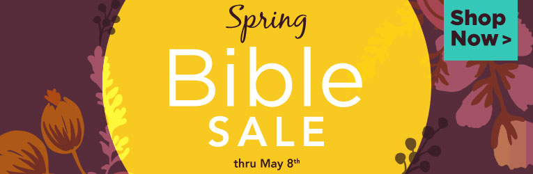 Spring Bible Sale- thru 5/8