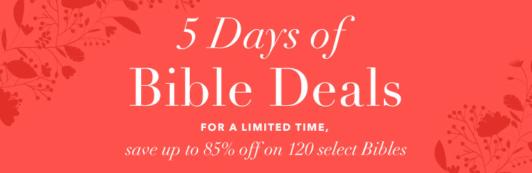 5 Days of Bible Deals- thru 4/24