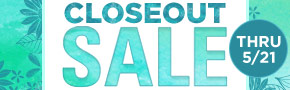 Closeout Sale- Last Day