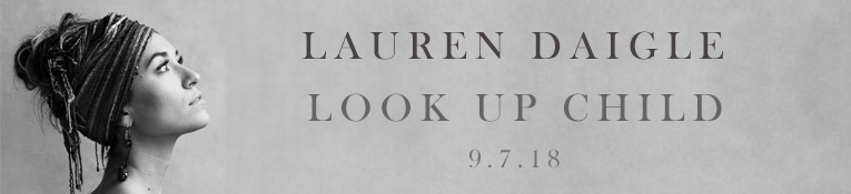 Pre-Order Lauren Daigle Look Up Child