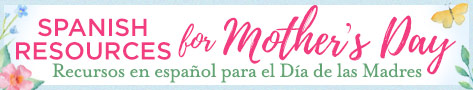 Spanish Resources for Mother's Day