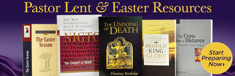 Pastor's Lent & Easter Resources